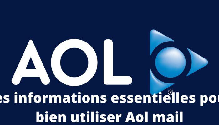 Comment utiliser efficacement AOL mail?