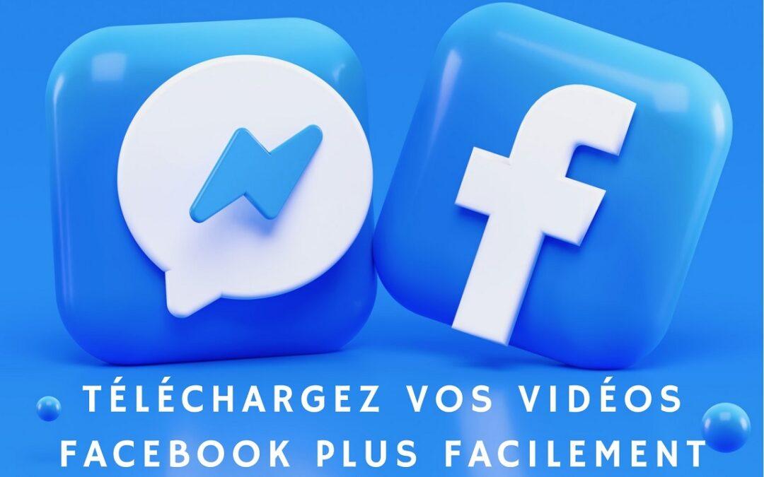 Guide pour télécharger une vidéo Facebook
